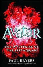 Avatar : The Mysteries of the Septagram Book #2 - Paul Bryers