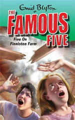 Five on Finniston Farm : The Famous Five : Book 18 - Enid Blyton