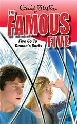 Five Go to Demon's Rocks : The Famous Five : Book 19 - Enid Blyton