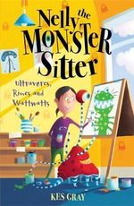 Ultravores Rimes and Wattwatts : Nelly the Monster Sitter Series - Kes Gray