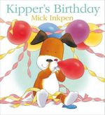 Kipper's Birthday Njr - Mick Inkpen