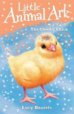 The Cheeky Chick - Lucy Daniels