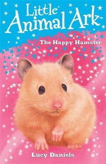 The Happy Hamster - Lucy Daniels