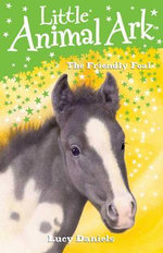 The Friendly Foal - Lucy Daniels