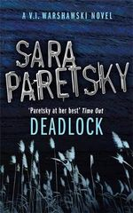 Deadlock : An A.V. I. Warshawski Novel - Sara Paretsky