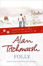 Folly - Alan Titchmarsh
