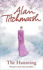 The Haunting - Alan Titchmarsh