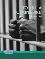 To Kill a Mockingbird : To Kill A Mockingbird - Harper Lee