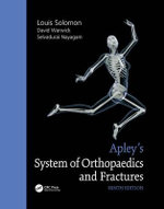 Apley's System of orthopaedics and Fractures 9E - Louis Soloman
