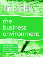 Unlocking the Business Environment : Writing for Science and Technology - John T. Brinkman