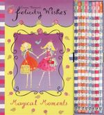 Felicity Wishes Magical Moments : 8 Books Casebound - Emma Thomson