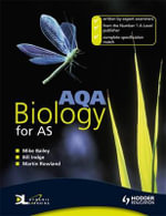 AQA Biology for AS : 1240- C - Bill Indge