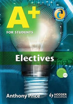 A+ for Students : Electives - Anthony Price