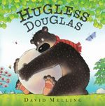 Hugless Douglas : Douglas Series : Book 1 - David Melling