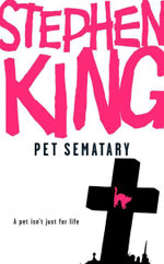 Pet Sematary + FREE double pass to A Place For Me!* - Stephen King