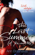 The Last Summer : (Of You And Me) - Ann Brashares