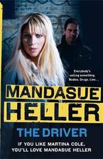 The Driver - Mandasue Heller