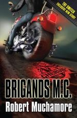 Brigands M. C. : CHERUB : Book 11 - Robert Muchamore