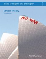Ethical Theory : Ethical Theory - Mel Thompson