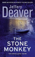 Stone Monkey : Lincoln Rhyme Series : Book 4 - Jeffery Deaver