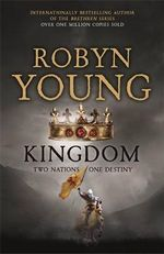 Kingdom : Insurrection Trilogy : Book 3 - Robyn Young