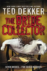 The Bride Collector - Ted Dekker
