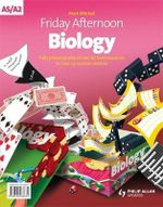 Friday Afternoon Biology A-level Resource Pack + CD : Resource Pack - David Greenwood