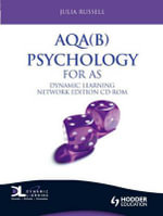 AQA(B) Psychology for AS Dynamic Learning - Julie Pennington