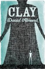 Clay - David Almond