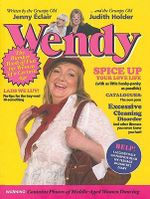 Wendy : The Bumper Book of Fun for Women of a Certain Age - Jenny Eclair