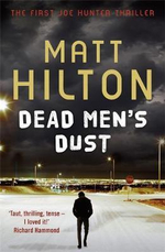 Dead Men's Dust  : Joe Hunter Book 1 - Matt Hilton