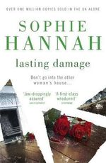 Lasting Damage : Culver Valley Crime - Sophie Hannah