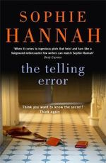 The Telling Error : Culver Valley Crime - Sophie Hannah
