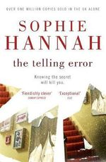 The Telling Error : Culver Valley Crime 7 - Sophie Hannah