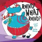 Rhino? What Rhino? - Caryl Hart