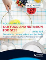 OCR Food and Nutrition for GCSE : Home Economics - Anita Tull