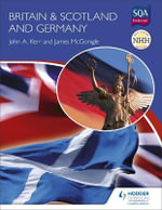 Britain & Scotland and Germany - John A. Kerr