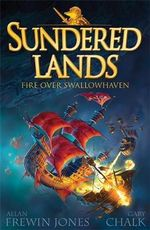 Fire over Swallowhaven : Sandered Lands - Allan Jones