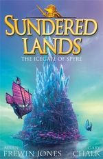 The Icegate of Spyre : Sundered Lands : Book 4 - Allan Frewin Jones