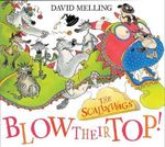 Scallywags Blow Their Top - David Melling