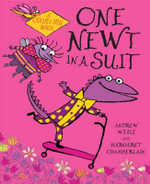 The Newt in a Suit : A Counting Book - Andrew Weale
