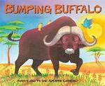 Bumping Buffalo : African Animal Tales Ser. - Mwenye Hadithi