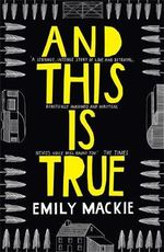And This is True - Emily Mackie