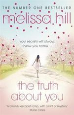 The Truth About You - Melissa Hill