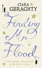 Finding Mr. Flood - Ciara Geraghty