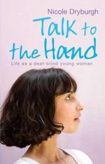 Talk to the Hand - Nicole Dryburgh