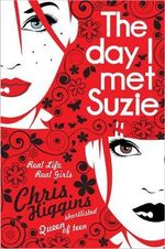 The Day I Met Suzie - Chris Higgins