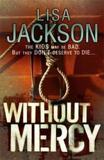 Without Mercy - Lisa Jackson