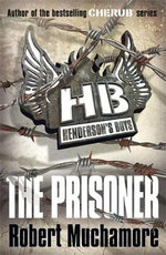The Prisoner : Henderson's Boys : Book 5 - Robert Muchamore