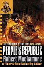 People's Republic : CHERUB Series 2 : Book 1 - Robert Muchamore